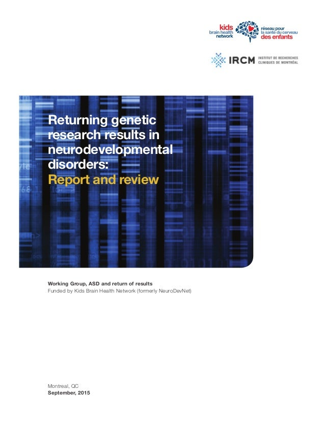 Returning genetic research results in neurodevelopmental disorders: Report and review Working Group, ASD and return of res...
