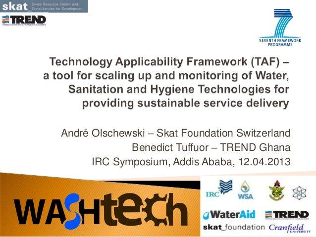 André Olschewski – Skat Foundation SwitzerlandBenedict Tuffuor – TREND GhanaIRC Symposium, Addis Ababa, 12.04.2013