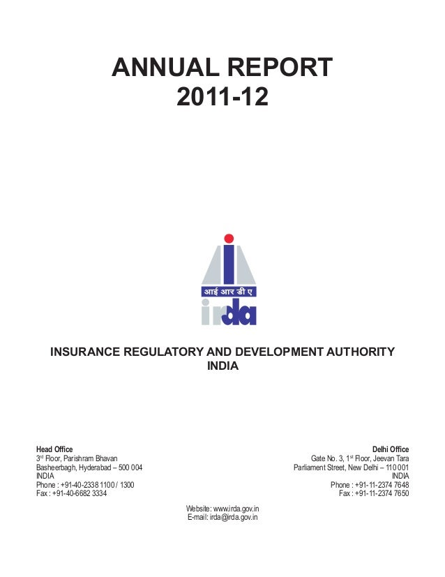 ANNUAL REPORT                         2011-12    INSURANCE REGULATORY AND DEVELOPMENT AUTHORITY                         IN...