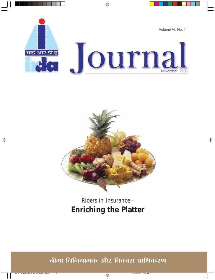 Volume VI, No. 11                                         November 2008               Riders in Insurance -       Enrichin...