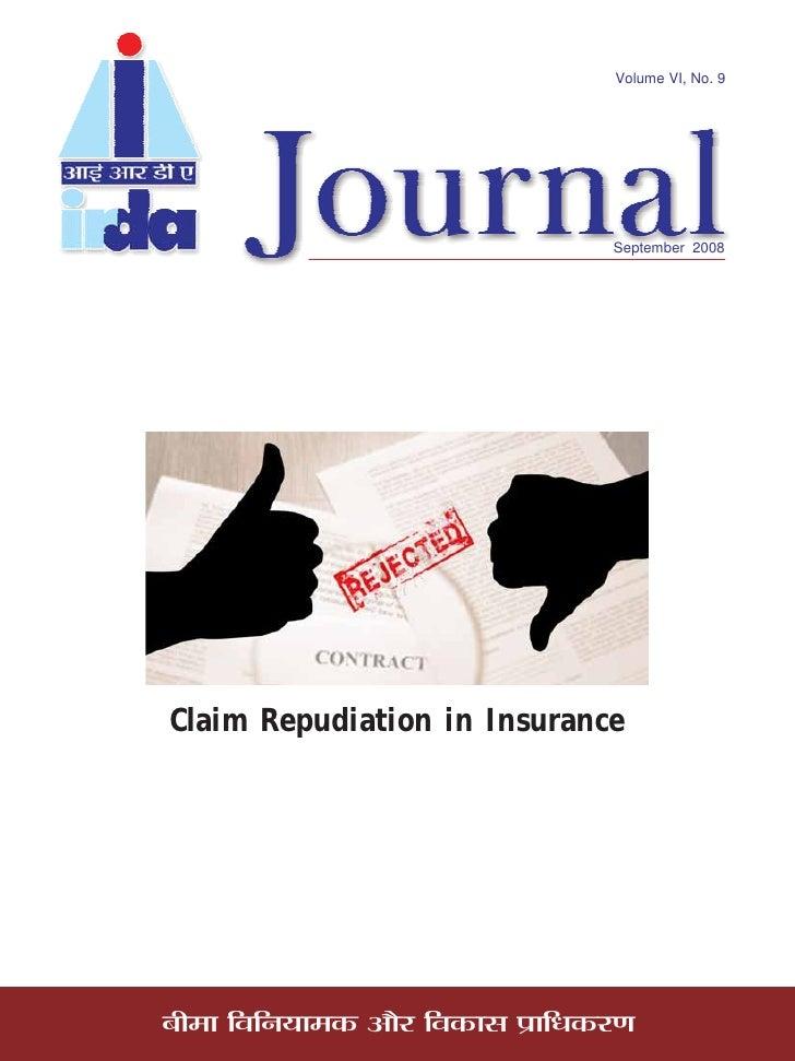 Volume VI, No. 9                                         September 2008     Claim Repudiation in Insurance     'Ë◊Ê ÁflÁŸÿÊ...