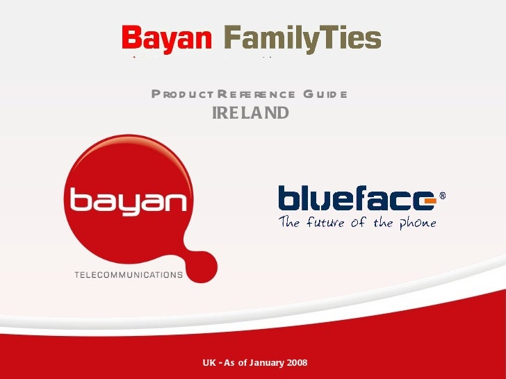 Product Reference Guide IRELAND UK - As of January 2008