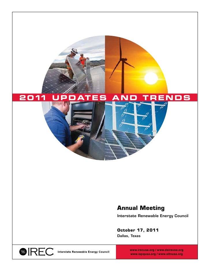 2 01 U P D AT E S A N D T R E N D S    1                    Annual Meeting                    Interstate Renewable Energy ...