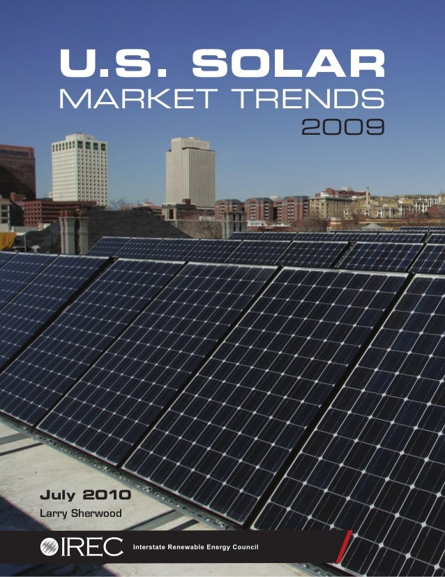 U.S. SOLAR MARKET TRENDS 2009 July 2010 Larry Sherwood