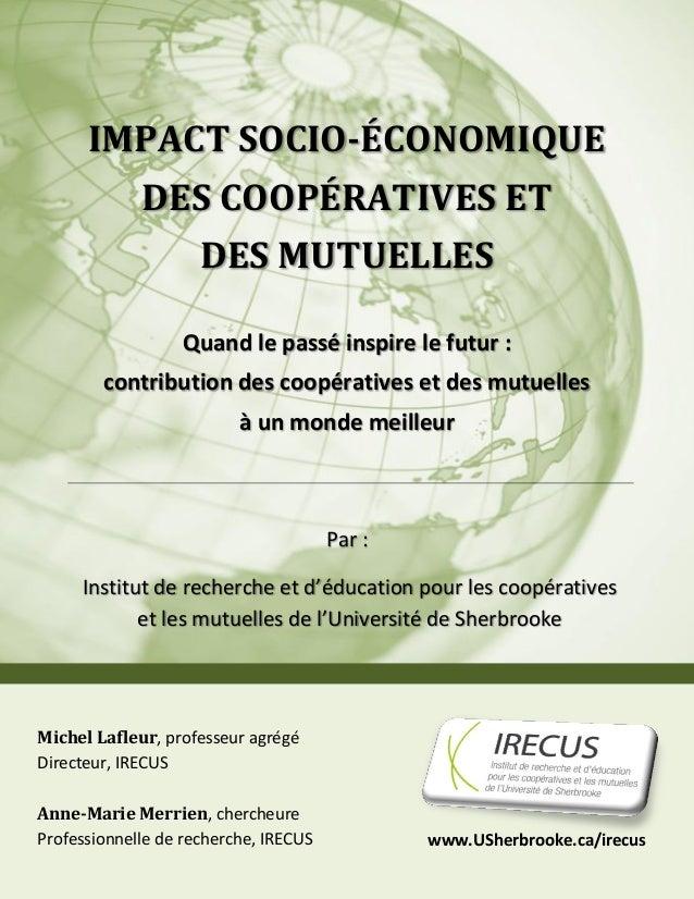 IMPACT SOCIO-ÉCONOMIQUE             DES COOPÉRATIVES ET                     DES MUTUELLES                  Quand le passé ...