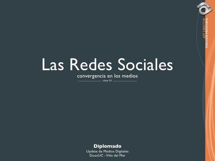 Las Redes Sociales     convergencia en los medios                  clase 01                Diplomado        Update de Medi...