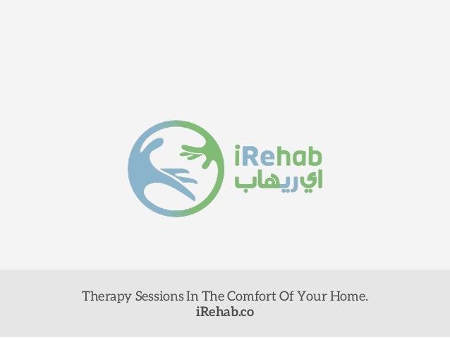 Therapy Sessions In The Comfort Of Your Home. iRehab.co