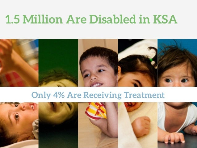 1.5 Million Are Disabled in KSA Only 4% Are Receiving Treatment