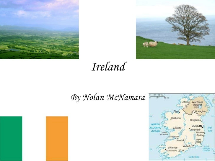 Ireland By Nolan McNamara