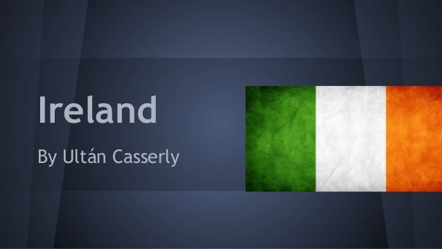 Ireland By Ultán Casserly