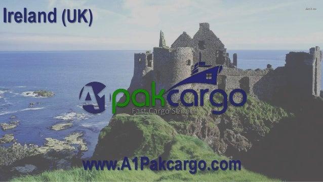 Send Cheap Cargo from Ireland to Pakistan, Door To Door