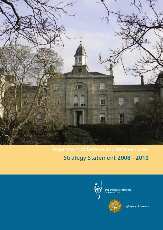 Department of Defence and Defence Forces    Strategy Statement 2008 - 2010