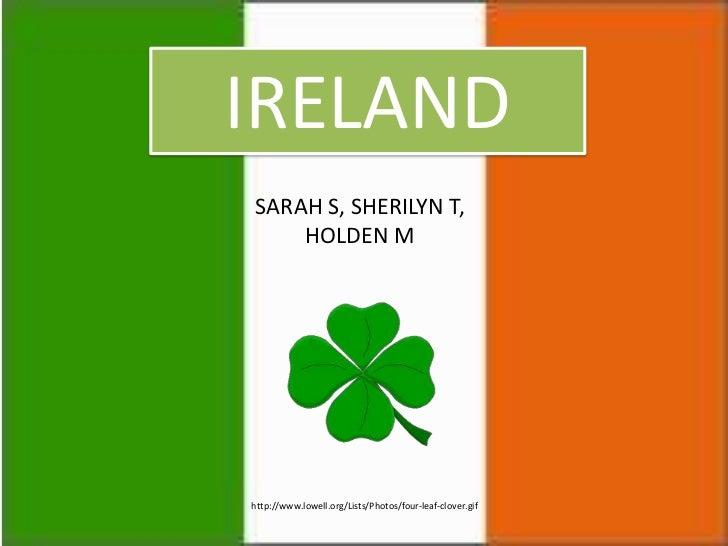 IRELANDSARAH S, SHERILYN T,    HOLDEN Mhttp://www.lowell.org/Lists/Photos/four-leaf-clover.gif