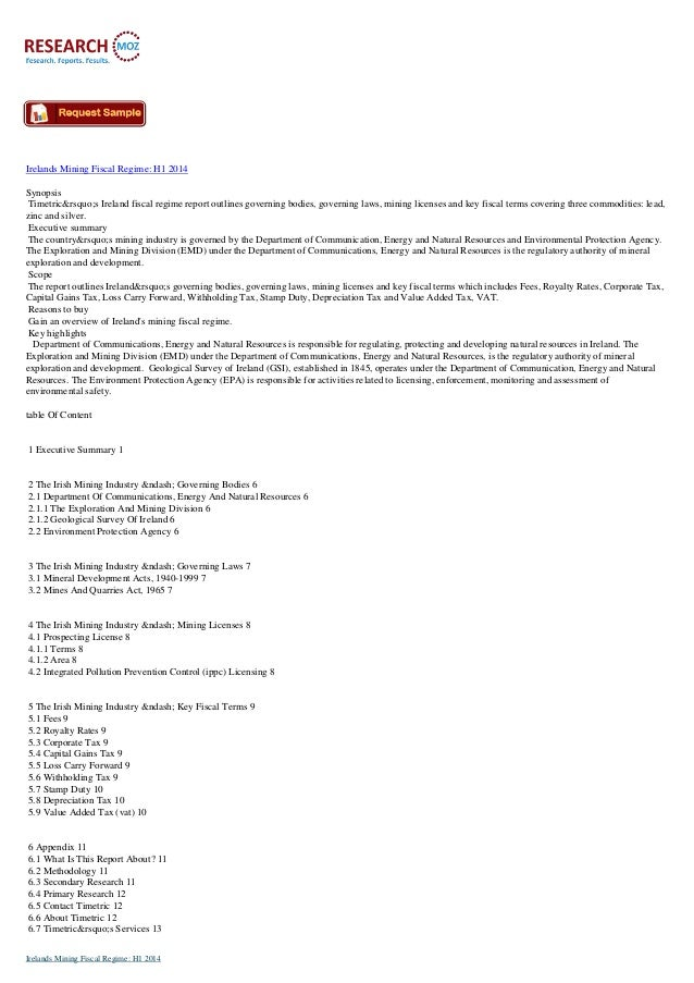 Irelands Mining Fiscal Regime: H1 2014 Synopsis Timetric's Ireland fiscal regime report outlines governing bodies, g...