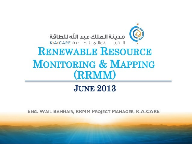 Renewable Resource Monitoring & Mapping (RRMM) in Saudi Arabia