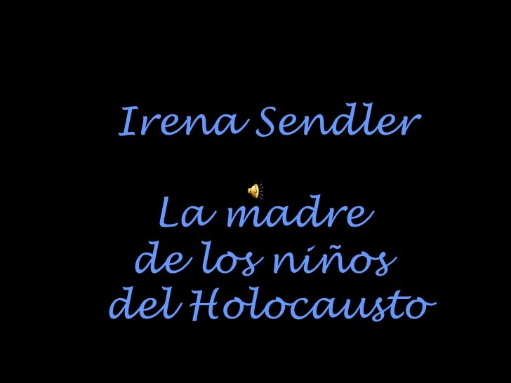 Irena Sendler La madre  de los niños  del Holocausto