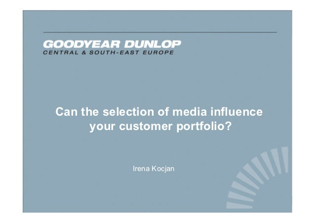 Can the selection of media influence      your customer portfolio?             Irena Kocjan