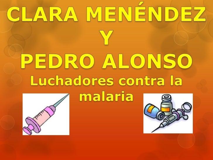 Los doctores epidemiólogos Pedro Alonso, se46 años, y su mujer, Clara Menéndez, de45, luchan contra la malaria enMozambiqu...