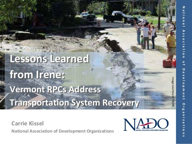 National Association of Development OrganizationsLessons Learnedfrom Irene:                                               ...