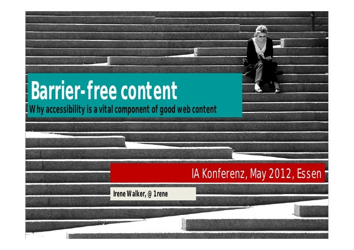 Barrier-free contentWhy accessibility is a vital component of good web content                                            ...