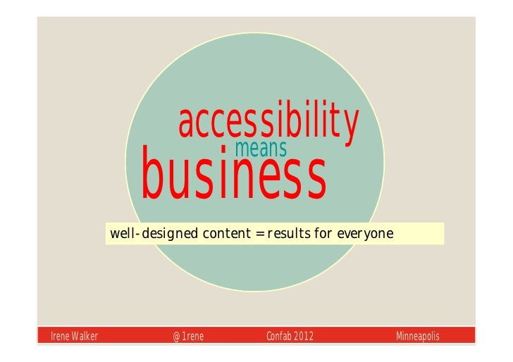 accessibility                             means                   business               well-designed content = results f...