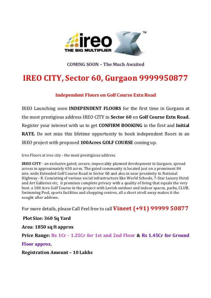 COMING SOON – The Much AwaitedIREO CITY, Sector 60, Gurgaon 9999950877                    Independent Floors on Golf Cours...