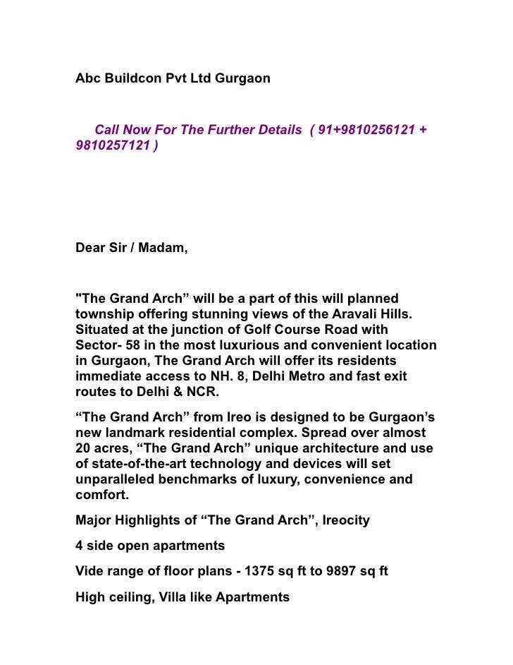 "Abc Buildcon Pvt Ltd Gurgaon     Call Now For The Further Details ( 91+9810256121 + 9810257121 )     Dear Sir / Madam,   ""..."