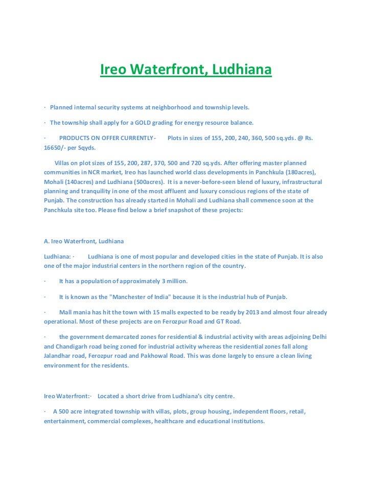 <br />Ireo Waterfront, Ludhiana<br /> <br />·   Planned internal security systems at neighborhood and towns...