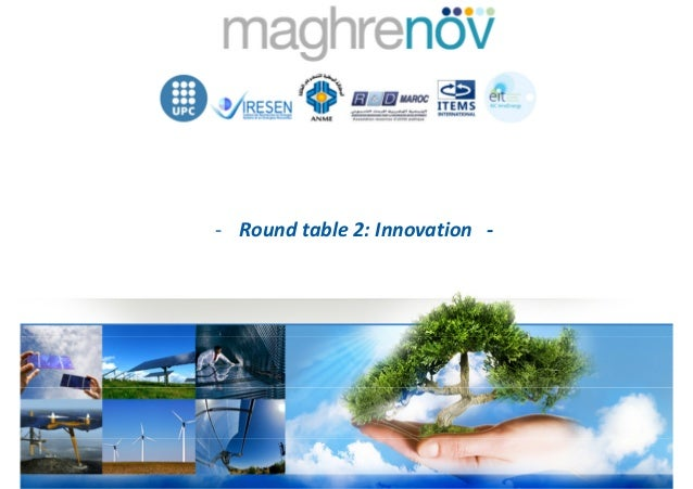 - Round table 2: Innovation -