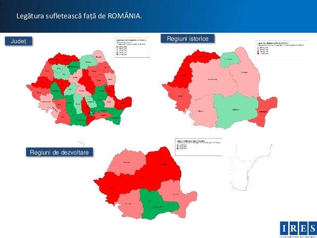 Legătura sufletească față de ROMÂNIA.Județ                                    Regiuni istorice        Regiuni de dezvoltare