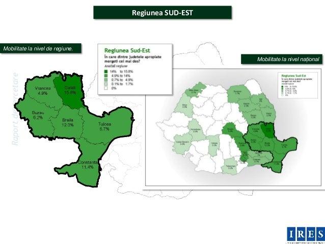 Regiunea SUD-ESTMobilitate la nivel de regiune.                                                     Mobilitate la nivel na...