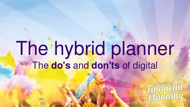 The hybrid planner The do's and don'ts of digital
