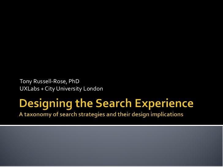 Tony Russell-Rose, PhDUXLabs + City University London
