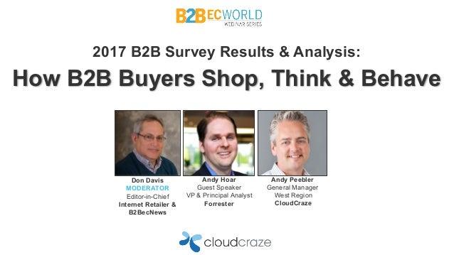 Don Davis MODERATOR Editor-in-Chief Internet Retailer & B2BecNews Andy Hoar Guest Speaker VP & Principal Analyst Forrester...