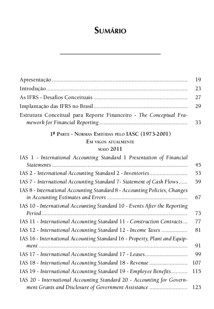 16      IFRS NO BRASILIAS 21 - International Accounting Standard 21 - The Effects of Changes in  Foreign Exchange Rates......