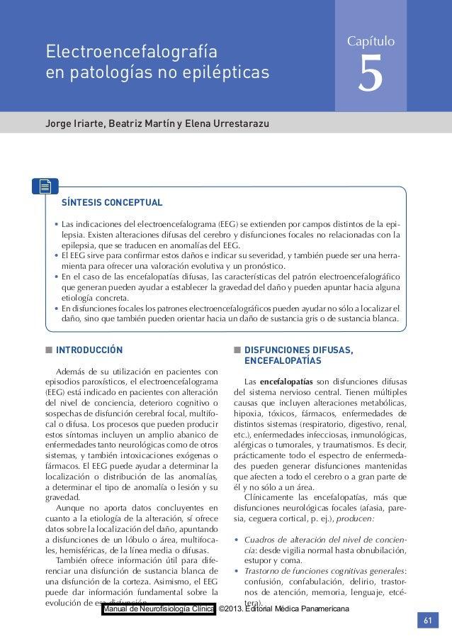 61 Jorge Iriarte, Beatriz Martín y Elena Urrestarazu Electroencefalografía en patologías no epilépticas Capítulo 5 ■■ INTR...