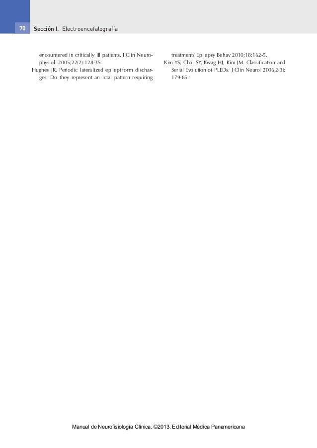 Sección I. Electroencefalografía70 encountered in critically ill patients. J Clin Neuro- physiol. 2005;22(2):128-35 Hughe...