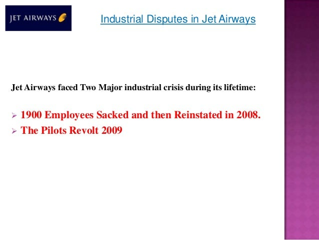 industrial disputes in british airways Sample on employee relations   researcher has selected british airways in order to enhance the level  collective disputes take place in the situation when.