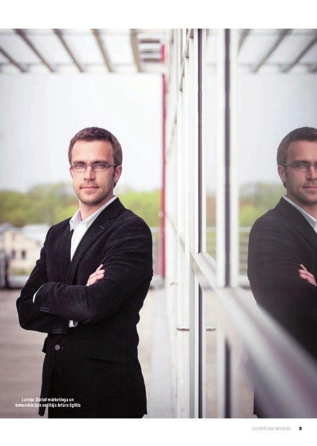 9ILGTSPĒJAS INDEKSSLatvija Statoil mārketinga unkomunikācijas vadītājs Artūrs Eglītis
