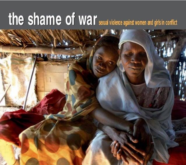 the shame of warthe shame of warsexualviolenceagainstwomenandgirlsinconflict theshameofwarsexualviolenceagainstwomenandgir...