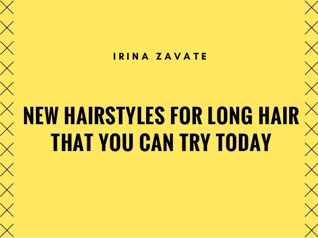 Pleasant Irina Zavate New Hairstyles For Long Hair That You Can Try Today Natural Hairstyles Runnerswayorg