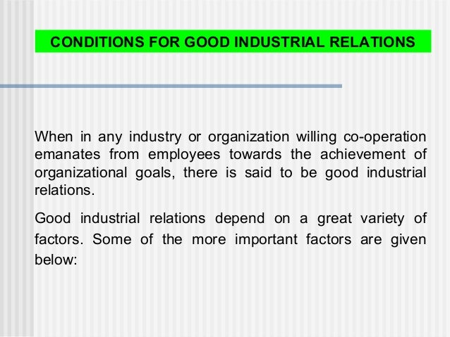 When in any industry or organization willing co-operation emanates from employees towards the achievement of organizationa...