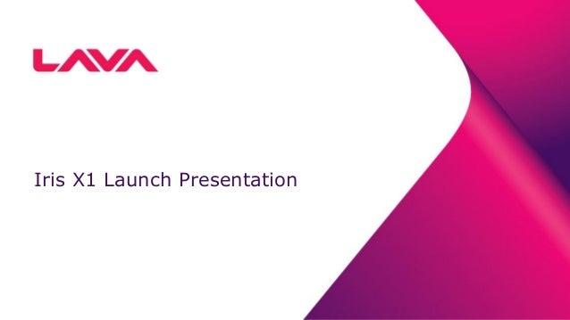 Iris X1 Launch Presentation