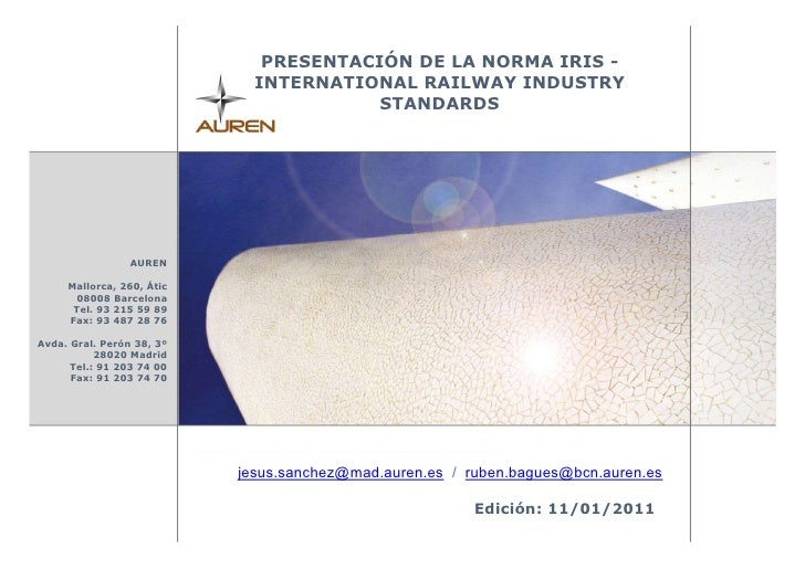 PRESENTACIÓN DE LA NORMA IRIS -                             INTERNATIONAL RAILWAY INDUSTRY                                ...