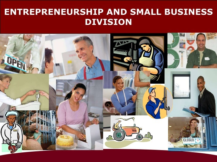 ENTREPRENEURSHIP AND SMALL BUSINESS DIVISION