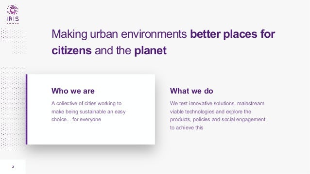 IRIS Smart Cities: an introduction to co-creating smart & sustainable cities Slide 2