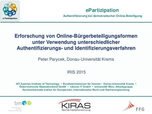 Authentifizierung bei demokratischer Online-Beteiligung AIT Austrian Institute of Technology • Bundesministerium für Inner...