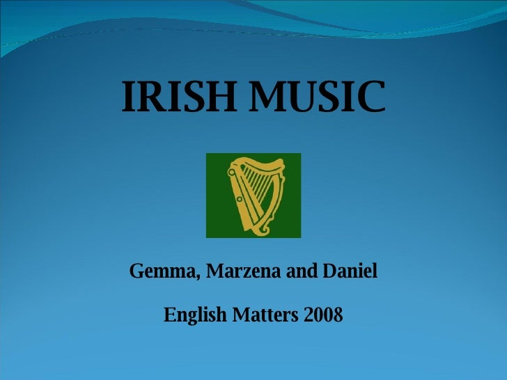 IRISH MUSIC Gemma, Marzena and Daniel English Matters 2008