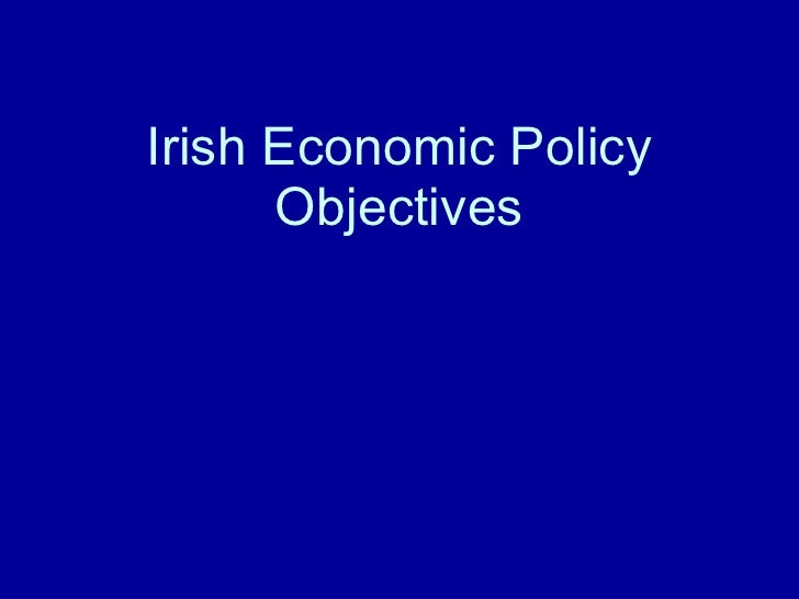 Irish Economic Policy Objectives