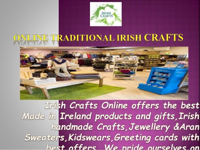 Online traditional irish crafts menswear ladieswear kidswear gifts greetingcards home wear latest accessories m4hsunfo
